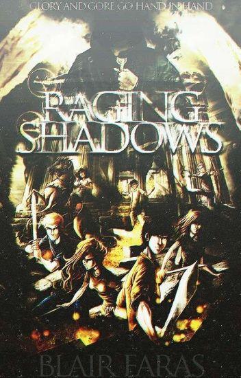 Raging Shadows [Percy Jackson] REWRITE