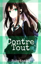 Contre Tout [Assassination Classroom Fanfiction] by rubyana25