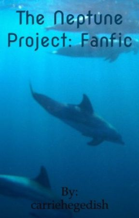 The Neptune Project:Fanfic by carriehegedish