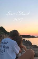 Love Island 2017 by mollyswriting