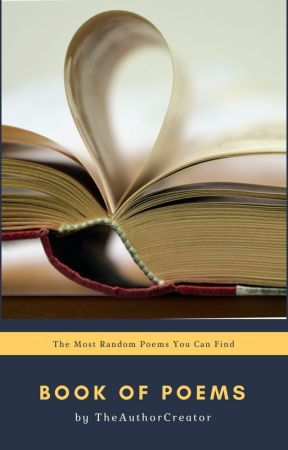 Book of Poems by TheAuthorCreator
