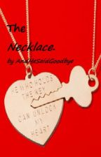 The Necklace (Harry Styles) by AndHeSaidGoodbye