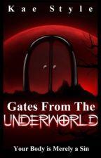 Breaking Free From the UnderWorld by xxKStyle101xx