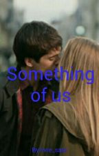 Something of us ( Sospesa) by livre_sara