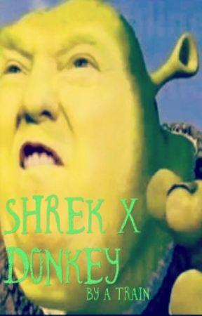 Shrek x Donkey by TheOneCrazyTrain