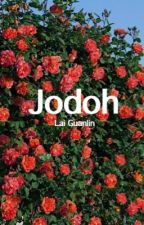 Jodoh ➹ Lai Guanlin ✔ by narissakim