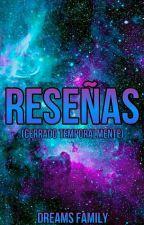 Reseñas *Cerrado temporalmente* by DreamsFamily