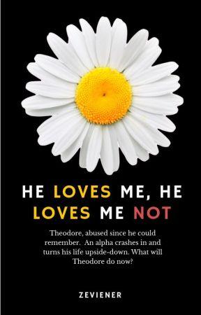 He Loves Me Not...He Loves Me