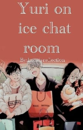 Yuri on ice Chat Room by Lonelyreflection