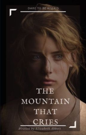 The Mountain That Cries: an original story by Elizabeth Abbott by avianamericanartist