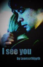 The 100 // I see you // Bellarke by Leanaathlyyth