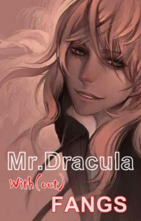 Mr.Dracula With(out) Fangs by Risza27