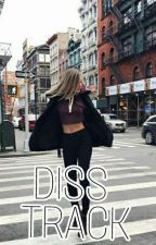 Diss Track by eviaanx