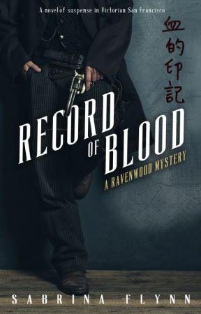 Record of Blood (Ravenwood Mysteries #3) by SabrinaFlynn