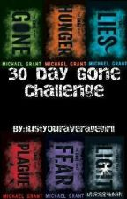 30 Day Gone Challenge by justyouraveragegirll