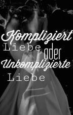 Komplizierte Liebe oder Unkomplizierte Liebe? (Roman Bürki FF) #wattys2017 by Borussin1505