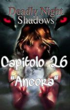 "Cap. 26 - ""Ancora"" (Uncensored) by MidnightCris93"