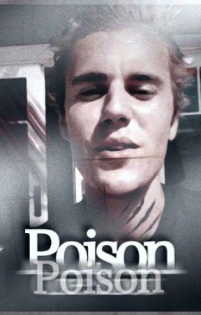 Poison - O.S [J.B] by _lyxx_