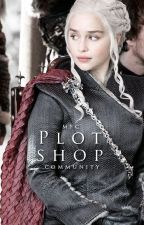PLOT SHOP ♕ by ficfandomcommunity