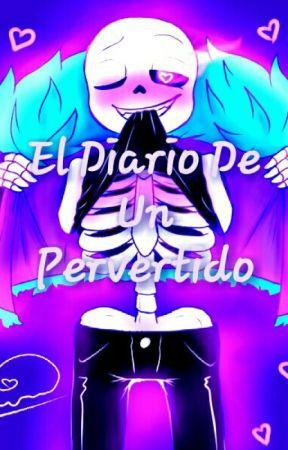 El Diario De Un Pervertido  by Pamela_Sans