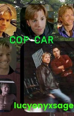 Cop car ( A Trent Malloy Imagine/One-shot) by lucyonyxsage