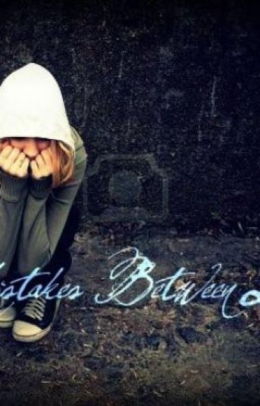 Mistakes Between Love