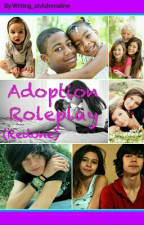 Adoption Roleplay (Redone) by Writing_onAdrenaline