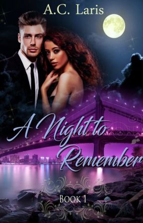 A Night to Remember~ Book 1 by Angie8177