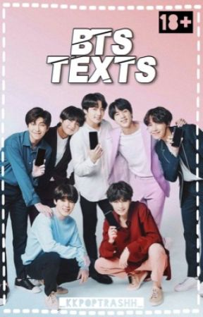BTS Texts (Requests OPEN 🤔) by _Kkpoptrashh_