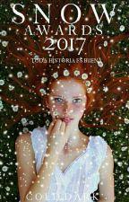Snow Awards 2017 [Cerrado]  by Cold_Dark