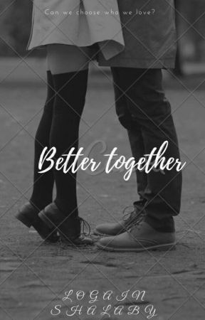 Better Together by LogineShalaby