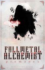 Fullmetal Alchemist Premades - [FECHADO] by Malleficarum