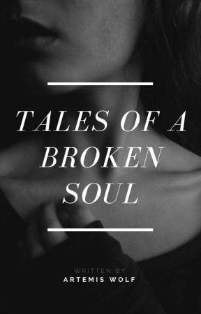 Tales of a Broken Soul - Broken Souls Series #3 by TheWritingWolf1