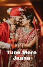 Tune mere jaana by chantinglove138