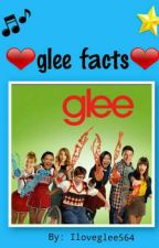 Glee facts by iloveglee564