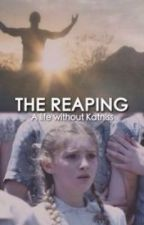 The Reaping: A Life Without Katniss by nightlockandroses