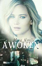 Awoken by Mira_Noelle