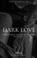 Dark Love by MissRosa01
