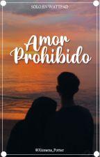 Amor Prohibido  ( Ron Weasley y Tu ) by Xiimena_Potter