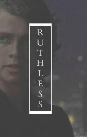 Ruthless >>> Anakin Skywalker by Bentleylover_