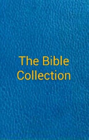 The Bible Collection by SkyKnight7