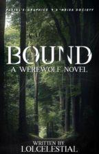 bound. by lolcelestial