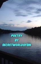 Poetry by SecretWorldOfSin by SecretWorldOfSin