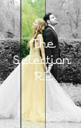 The Selection RP by Call_Me_Malfoy
