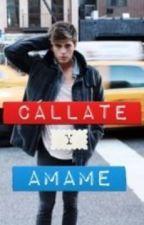 ¡Cállate y Ámame! by Maya2303