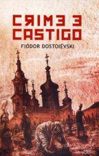 Crime e Castigo (Fiódor Dostoiévski) by LivrosClassicos