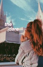 The Dare | Hannie  by 28_Sydnee_28