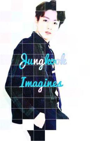 Jungkook Imagines  by finnsbabybean