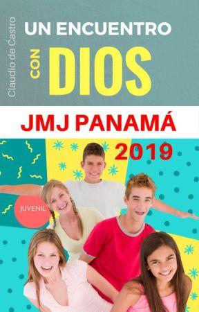 JMJ Panamá 2019: Libro para la Jornada Mundial de la Juventud 2019 en Panamá by Autorclaudiodecastro