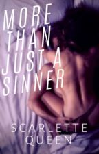 Roswell Trilogy #3: More Than Just A Sinner by ScarletteQueen